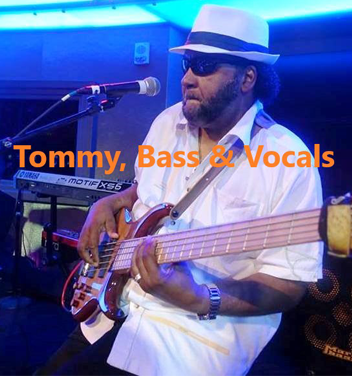 Tommy - Bass and Vocals